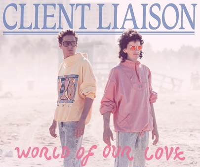 Client Liaison - World Of Our Love National Tour - May-June 2016